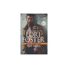 Fast Burn (Hardcover) (Lori Foster)