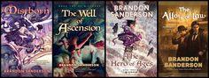 The Mistborn series by Brandon Sanderson
