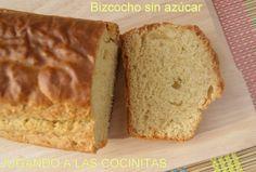 JUGANDO A LAS COCINITAS: Bizcocho SIN AZÚCAR