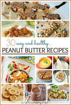 30 Best Peanut Butter Recipes (Easy and Healthy Recipes) - Craftionary