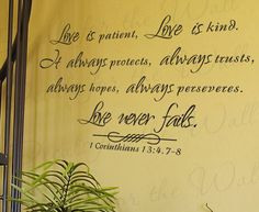 Love Patient Kind Protects Trusts Hope 1 Corinthians 13 Inspirational Home Religious God Bible Vinyl Quote Art Wall Decal Sticker Decor R6. $27.97, via Etsy.