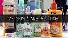 My Skin Care Routine! - Mimi G Style