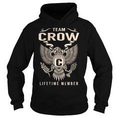 Team CROW Lifetime Member T-Shirts, Hoodies. VIEW DETAIL ==► https://www.sunfrog.com/Names/Team-CROW-Lifetime-Member--Last-Name-Surname-T-Shirt-Black-Hoodie.html?id=41382