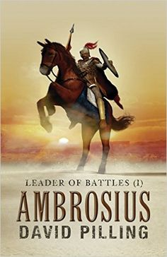 Leader of Battles (I): Ambrosius - Kindle edition by David Pilling. Literature & Fiction Kindle eBooks @ Amazon.com.