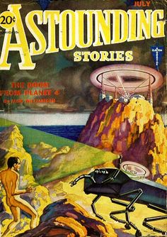 Astounding Stories, July. #vintage comics covers
