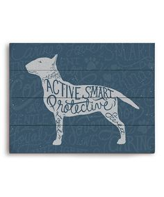 Take a look at this Bull Terrier Typography Wall Art by PetPictures on #zulily today!