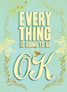 Everything Is Going to Be OK Chronicle Books,http://www.amazon.com/dp/0811878775/ref=cm_sw_r_pi_dp_fXTZrb0TGVQZGV3X