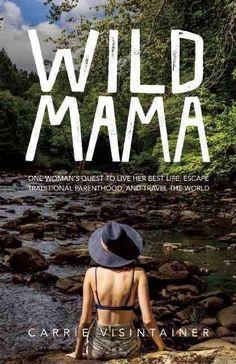 wild mama book - Junk GYpSy co.