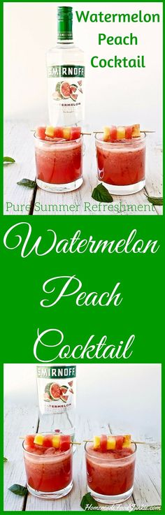 Watermelon Peach Cocktail Made with fresh fruit. Pure summer refreshment! http://HomemadeFoodjunkie.com