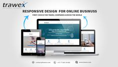 Trawex provides responsive design for Online Business to its clients. Responsive Design is a way to keep website and business on top of the competition, expand the reach, and increase conversion rates and to keep users happy.