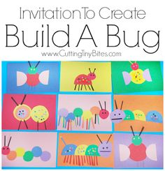 Preschool Crafts for Kids Invitation To Create: Build A Bug. Open ended creative insect paper craft for kids. Great for color recognition & fine motor development. Perfect for toddlers and preschoolers. Toddlers And Preschoolers, Spring Crafts For Preschoolers, Spring Crafts For Kids, Art For Kindergarteners, Art For Toddlers, Summer Camp Crafts, Camping Crafts, Toddler Fun, Toddler Preschool