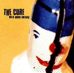 """More drink, more dreams, more drugs / More lust, more lies, more love / However hard I want / I know deep down inside / I'll never really get / More hope or any more time.."" - THE CURE - (Cover Art for the Album ""Wild Mood Swings"", 1996)"