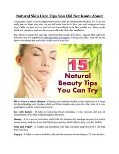 Natural Skin Care Tips You Did Not Know AboutTaking care of your skin ...