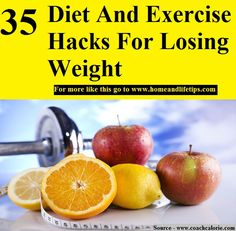 35 Diet And Exercise Hacks For Losing Weight