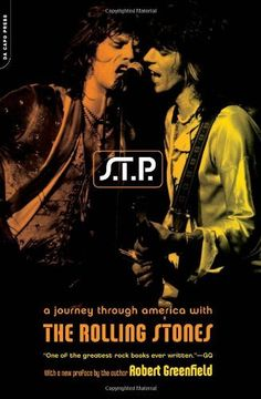 S.t.p.: A Journey Through America With The Rolling Stones by Robert Greenfield - I love true tales of rockstar debauchery, and the Stones never disappoint.