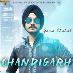 Chandigarh  Gama Chahal