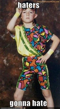 hahhah i totally had this acro outfit when i was 6 except it was a 1 piece  and had no sleeves and instead of yellow and green it was pink and blue with that same colorful pattern, hahahhah
