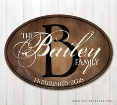 Wood Family Established Sign Oval Personalized by ScriptandStyle