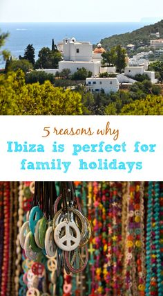 Ibiza might not be the first place that springs to mind when you are planning a family holiday but it has a lot to offer those travelling with kids. Here's 5 reasons why Ibiza is perfect for family holidays