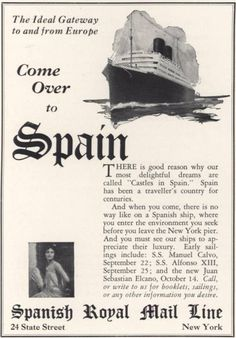 Spanish Royal Mail Line print ad, 1928 1920s Advertisements, Advertising, Print Ads, Photo Illustration, Vintage Ads, Royal Mail, Sailing, Cruise, Spanish
