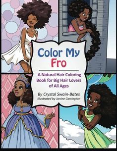 Color My Fro: A Natural Hair Coloring Book for Big Hair Lovers of All Ages: Amazon.de: Crystal Swain-Bates, Janine Carrington: Fremdsprachige Bücher