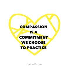 #compassion #brenébrown