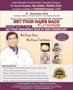 Dr. Kavish Chouhan would be available for hair and skin consultations in Indore on 9th December 2016 (12-5pm) at APPLE HOSPITAL, 15/1 Bhawar Kuan Main Road, Transport Nagar, Indore, Madhya Pradesh 452008. For appointment at +918588841388, +918587902099