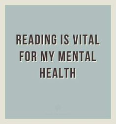 Reading is vital.