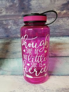 Custom Water Bottle, Custom Training Water Bottle, Personalized Gym Water Bottle, Though She Be But Little She Is Fierce water bottle Gym Water Bottle, Bpa Free Water Bottles, Custom Water Bottles, Fierce Quotes, Cleaning With Bleach, Aluminum Water Bottles, She Is Fierce, Cricut Ideas, Handmade