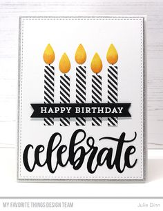 Stamps: Make A wish Die-namics: Make a Wish, Celebrate, Essential Fishtail Sentiment Strips, A2 Stitched Rectangle STAX Set 2, A2 Stitched Rectangle STAX Set 1 Julie Dinn #mftstamps
