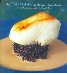 The Tsunami Restaurant Cookbook