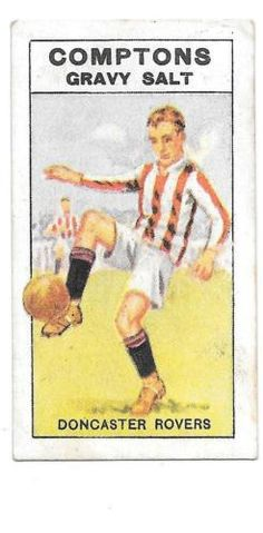 COMPTONS-GRAVY-SALTS-VERY-RARE-SERIES-034-C-034-COLOURED-CARD-DONCASTER-ROVERS Football Stickers, Football Cards, Football Players, Baseball Cards, Doncaster Rovers, Bristol Rovers, Everton Fc, Salts, Athletics