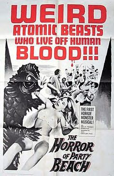 89. The Horror of Party Beach (1964) D: Del Tenney