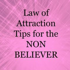 If you're a little sceptical about the law of attraction these simple law of attraction tips are for you.