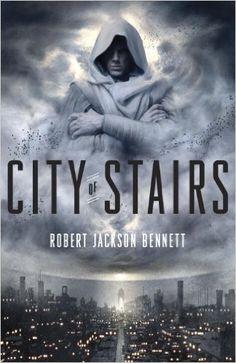 City of Stairs (The Divine Cities): Robert Jackson Bennett: 9780804137171: Amazon.com: Books