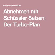 Slimming with Schüssler salts: the turbo plan - Abnehmen - Nutrition Fitness Diet, Health Fitness, Detox Plan, Health Tips For Women, Weight Loss Smoothies, Health And Nutrition, Fitness Inspiration, Healthy Lifestyle, The Cure