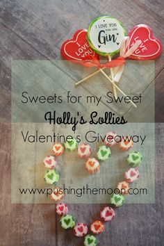 Sweets for my Sweet – Holly's Lollies Giveaway