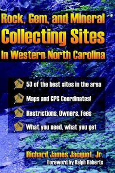 Gem Mining Canton North Carolina | ... Rocks, Gems, and Mineral Collecting Sites in Western North Carolina