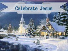 Celebrate Jesus ~