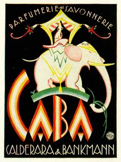 Original 1924 color print of a poster promoting perfumes and soaps by CaBa (Calderara & Bankmann) featuring an elephant