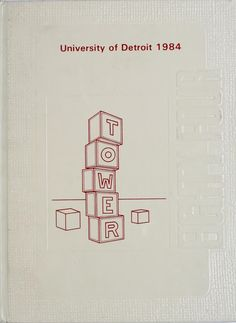 1984 University of Detroit Tower Yearbook
