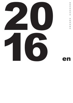Program 2016 of the Bauhaus Dessau Foundation  Design: Herburg Weiland 2016