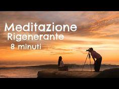 Meditazione Rigenerante in soli 8 Minuti - YouTube My Yoga, Yoga Meditation, Ayurveda, Reiki, Yoga Fitness, Pilates, Zen, The Cure, Mindfulness