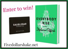 Enter to win a copy of #EverybodyRise by Stephanie Clifford & a $50 BaubleBar gift card #ad