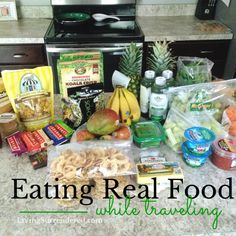 5Tips for Eating Real Food While Traveling | www.livingsurrendered.com #realfood #healthy #travel