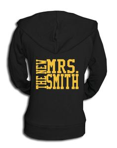 1973edc63b The Custom The New Mrs. Zip Hoodie is perfect for any girl who is just