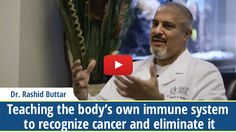 Video – Teaching the body's own immune system to recognize cancer and eliminate it