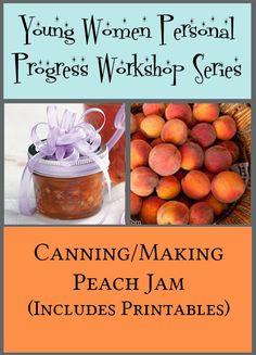 Daylights: Young Women Personal Progress Workshop Series #1: Making Jam
