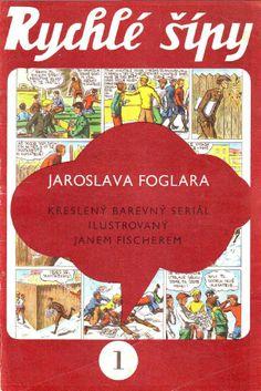 Rychlé šípy - sešit č. 1 Retro, Childhood Memories, Children, Cover, Illustration, European Countries, Books, Czech Republic, Literature