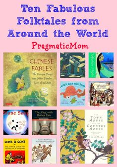 Ten Fabulous Folktales for Kids from Around the World | Pragmatic Mom